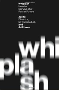 Whiplash, Joi Ito @ The MIT Press Bookstore