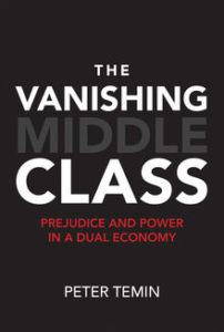 The Vanishing Middle Class, Peter Temin @ The MIT Press Bookstore | Cambridge | Massachusetts | United States