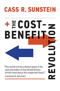 Cass R. Sunstein: The Cost-Benefit Revolution @ MIT Press Bookstore | Cambridge | Massachusetts | United States
