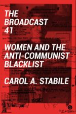 Carol A. Stabile: The Broadcast 41 @ MIT Press Bookstore | Cambridge | Massachusetts | United States