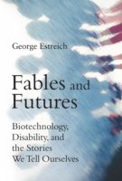 George Estreich and Sara Hendren: Fables and Futures @ MIT Press Bookstore