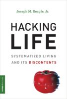 Joseph M. Reagle, Jr.: Hacking Life @ MIT Press Bookstore