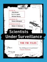 JPat Brown, B.C.D. Lipton, and Michael Morisy: Scientists Under Surveillance @ MIT Press Bookstore