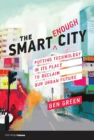 Ben Green: The Smart Enough City @ MIT Press Bookstore